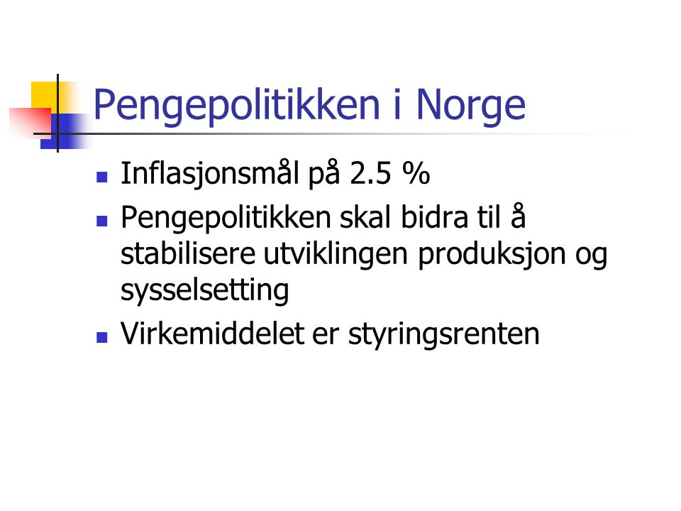 Pengepolitikken i Norge
