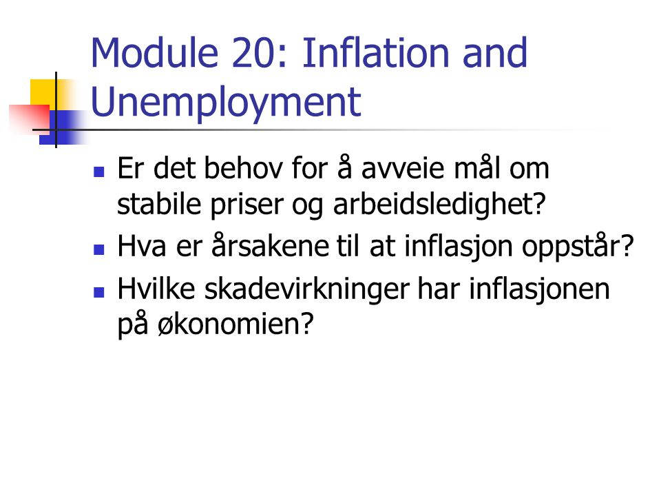 Module 20: Inflation and Unemployment