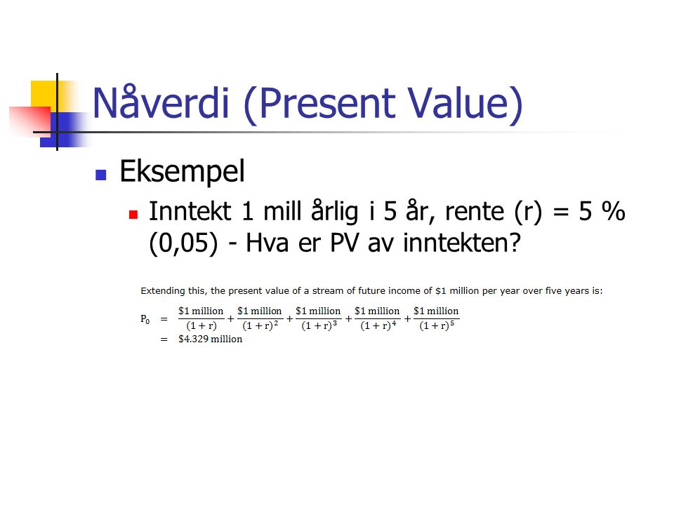 Nåverdi (Present Value)