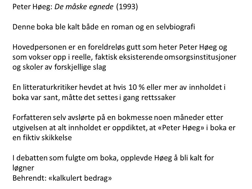 Peter Høeg: De måske egnede (1993)