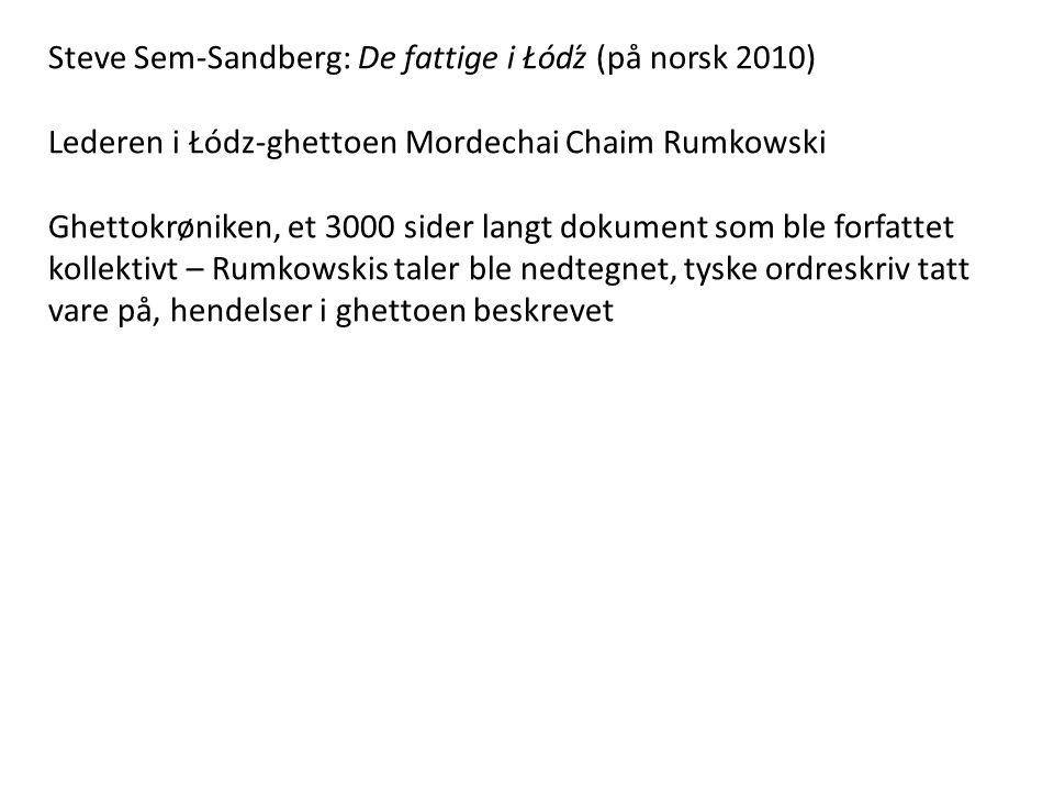 Steve Sem-Sandberg: De fattige i Łódź (på norsk 2010)