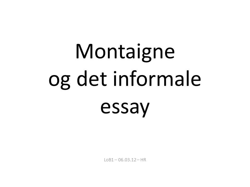 Montaigne og det informale essay