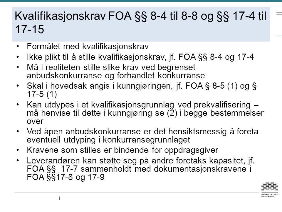 Kvalifikasjonskrav FOA §§ 8-4 til 8-8 og §§ 17-4 til 17-15