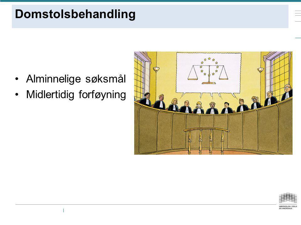 Domstolsbehandling Alminnelige søksmål Midlertidig forføyning