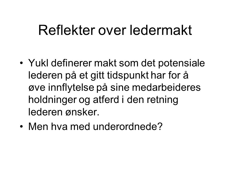 Reflekter over ledermakt