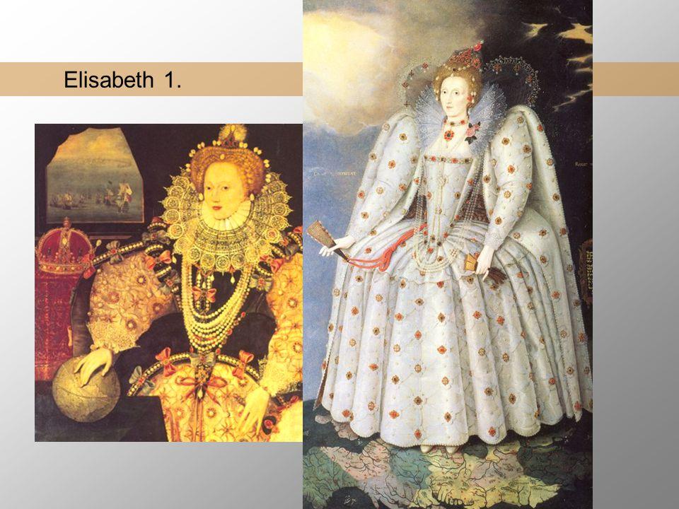 Elisabeth 1. Formidling 1533 – 1603 dronning fra 1558