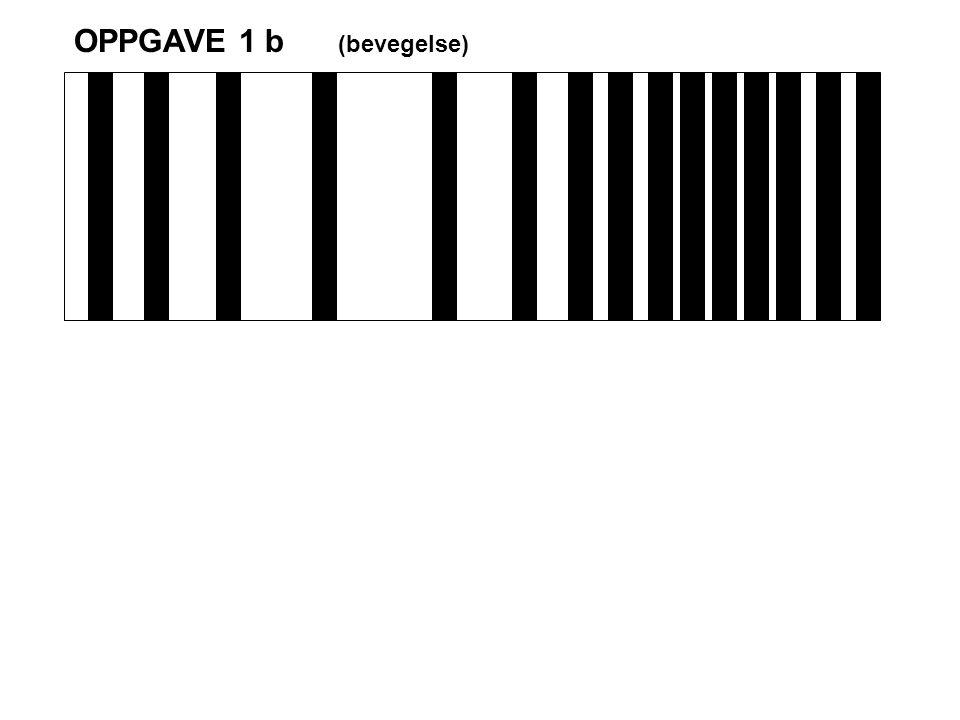 OPPGAVE 1 b (bevegelse)