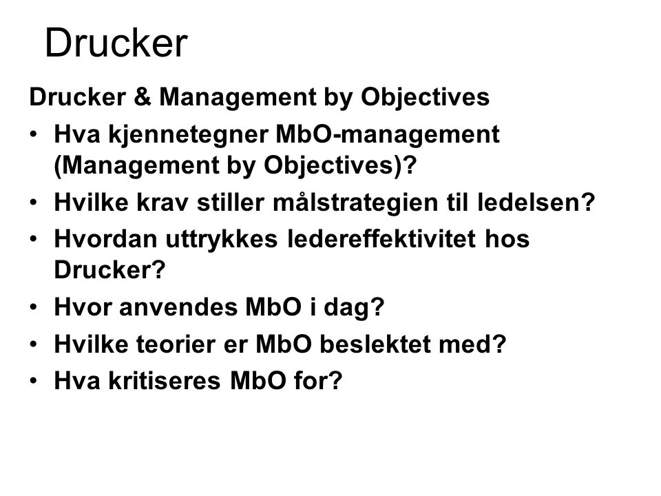 Drucker Drucker & Management by Objectives