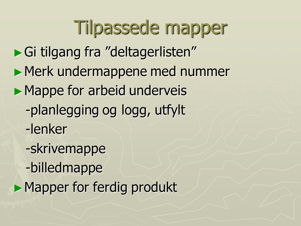 Tilpassede mapper Gi tilgang fra deltagerlisten