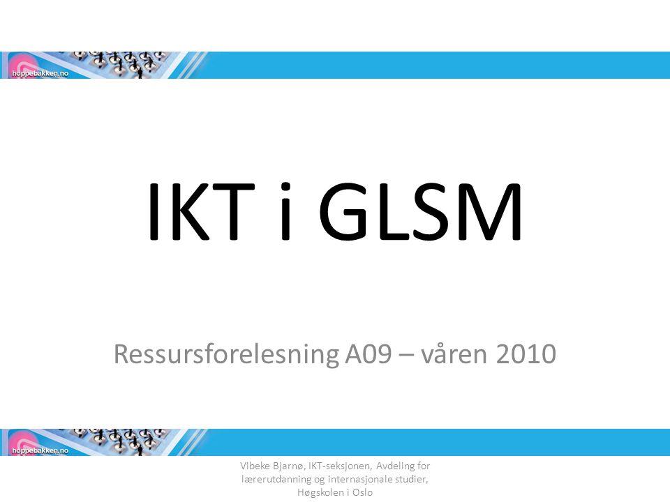 Ressursforelesning A09 – våren 2010