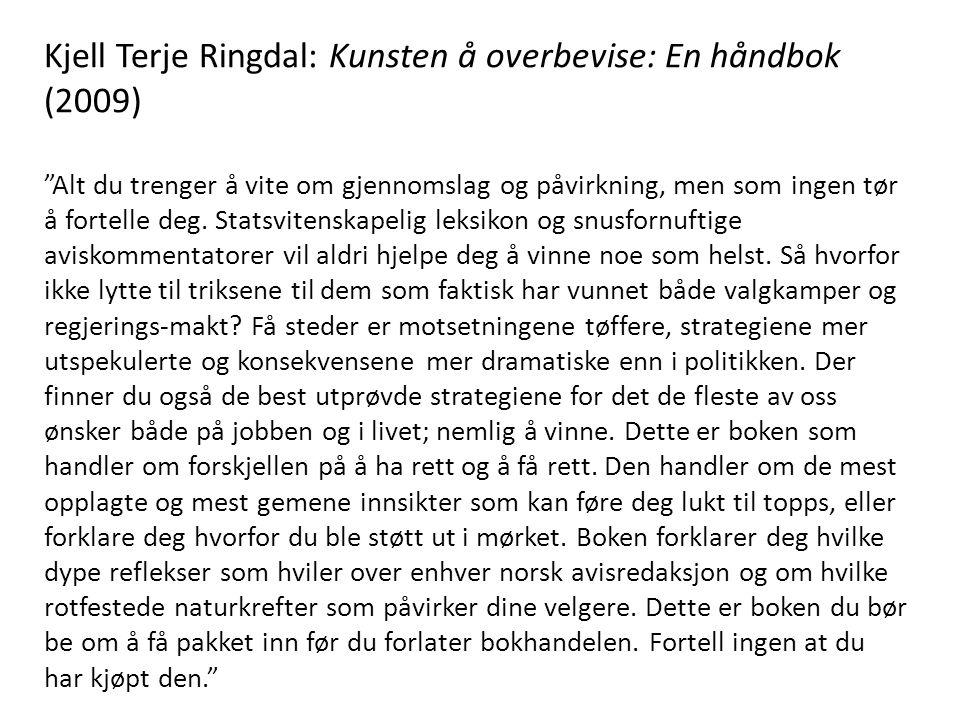 Kjell Terje Ringdal: Kunsten å overbevise: En håndbok (2009)