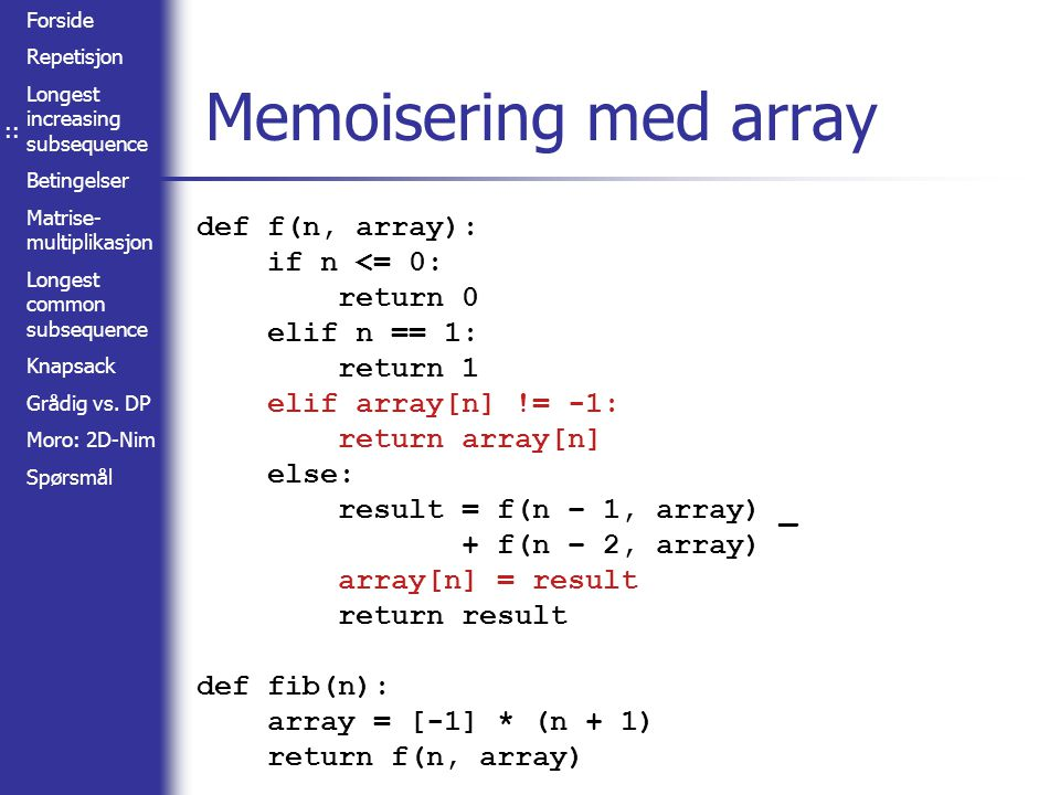:: Memoisering med array.
