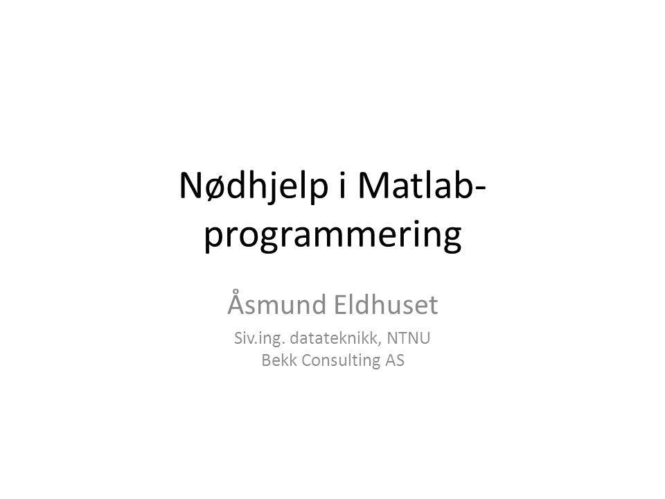 Nødhjelp i Matlab-programmering