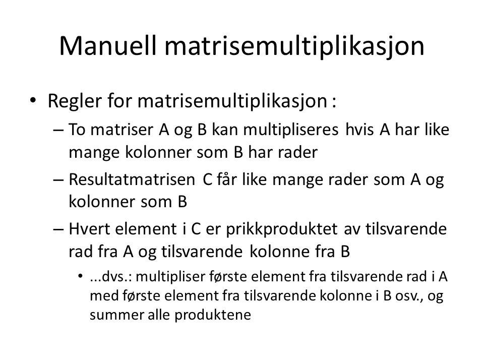 Manuell matrisemultiplikasjon