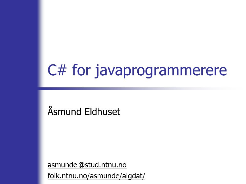 C# for javaprogrammerere