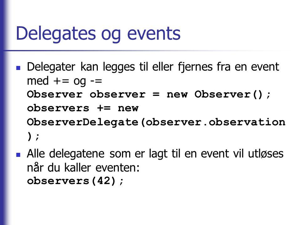 Delegates og events