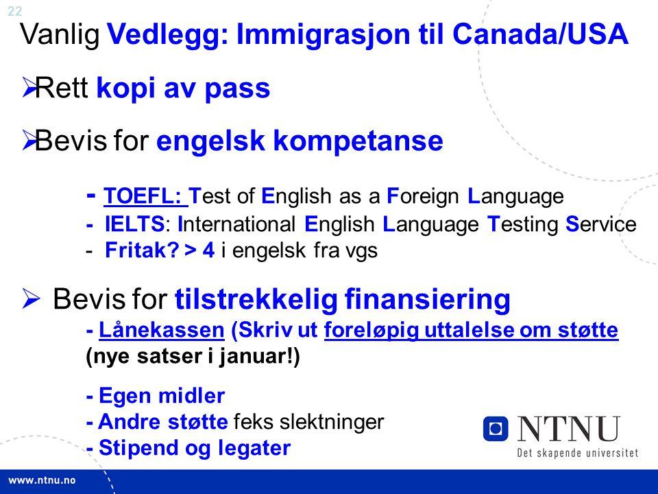 Vanlig Vedlegg: Immigrasjon til Canada/USA