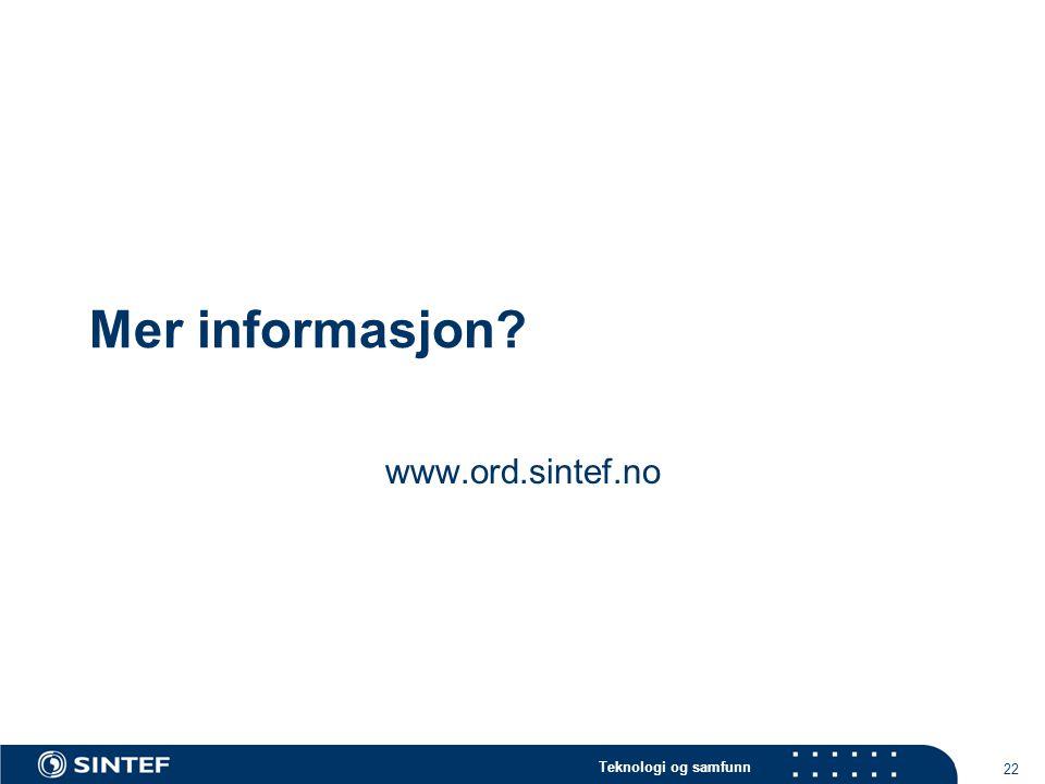 Mer informasjon www.ord.sintef.no