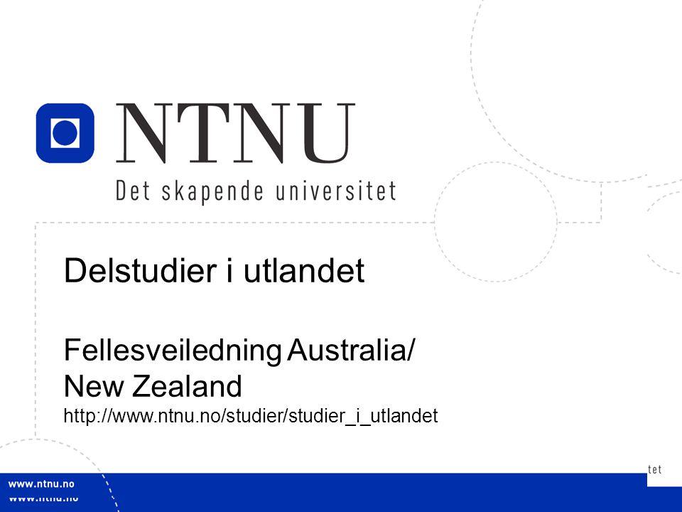 Delstudier i utlandet Fellesveiledning Australia/ New Zealand