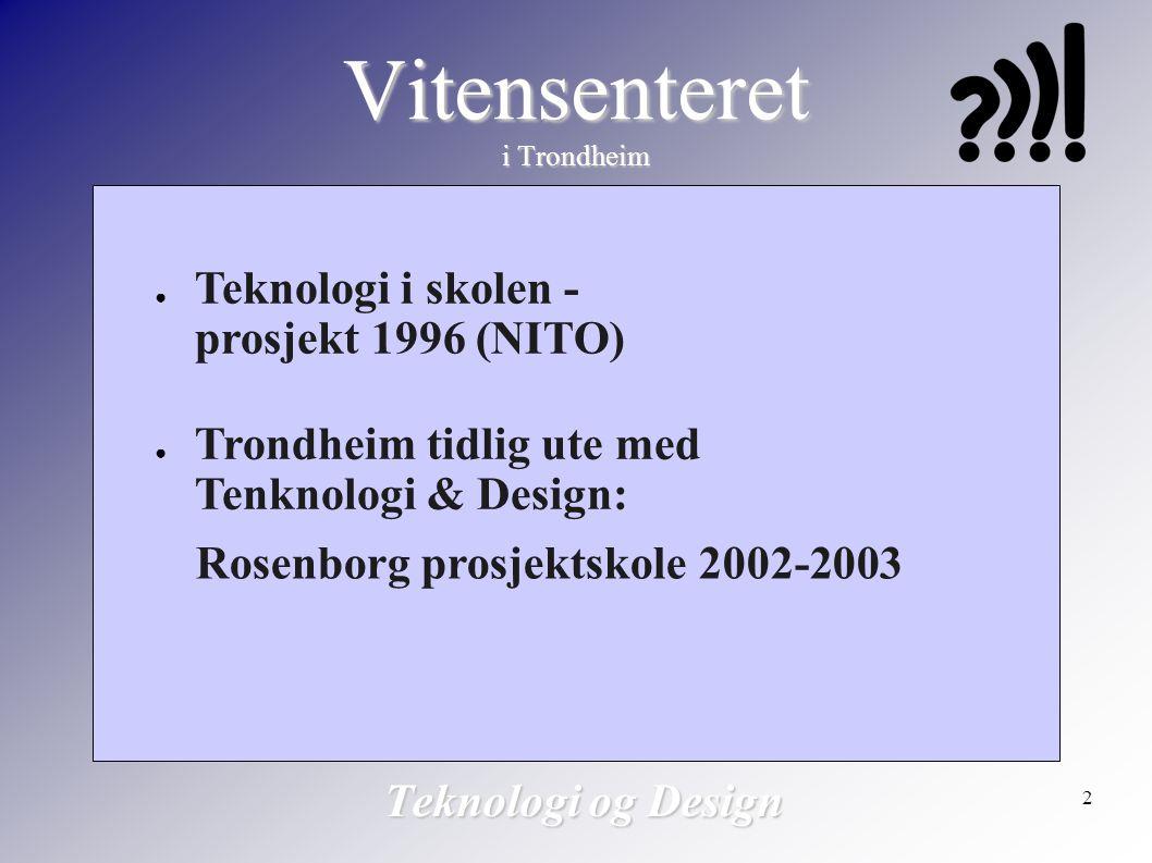 Vitensenteret i Trondheim