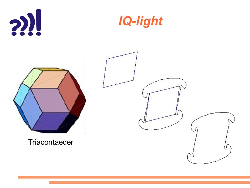 IQ-light Triacontaeder