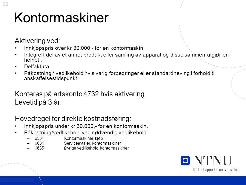 Kontormaskiner Aktivering ved: