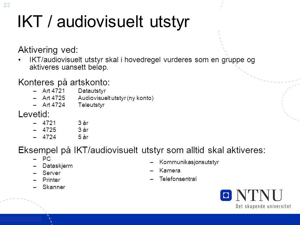 IKT / audiovisuelt utstyr