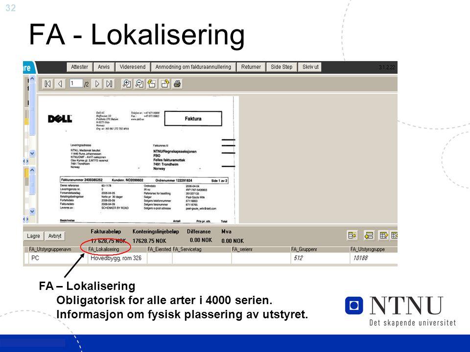 FA - Lokalisering FA – Lokalisering Obligatorisk for alle arter i 4000 serien.