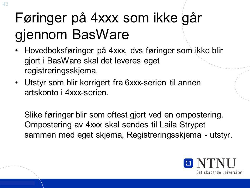 Føringer på 4xxx som ikke går gjennom BasWare