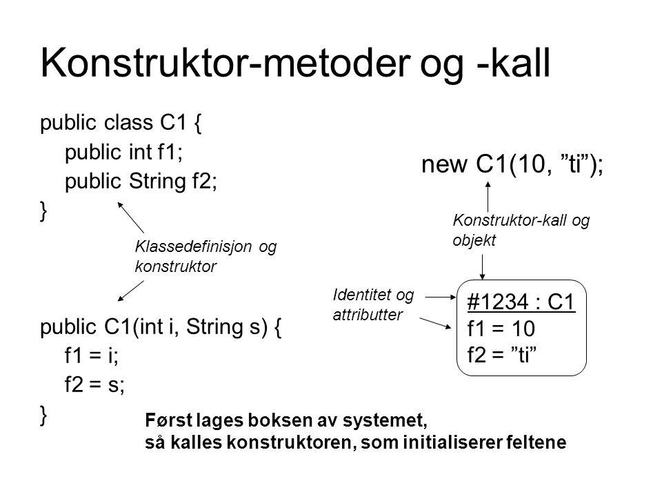 Konstruktor-metoder og -kall