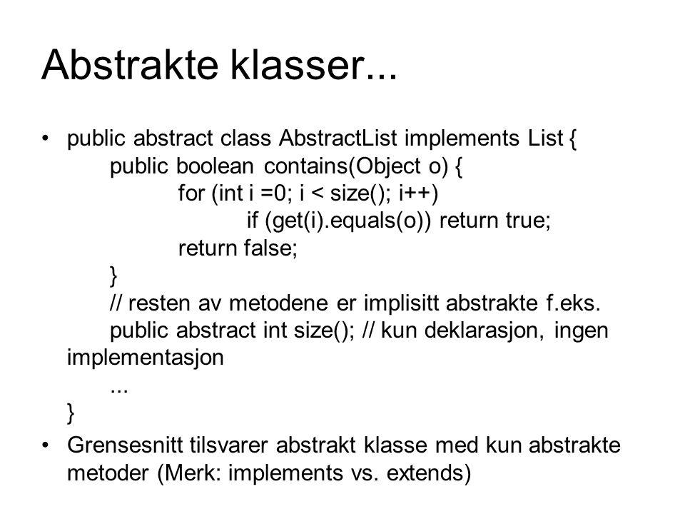 Abstrakte klasser...