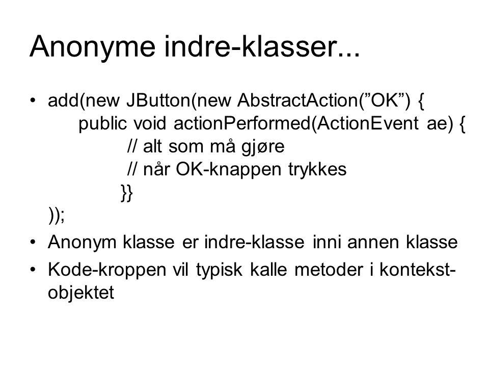 Anonyme indre-klasser...