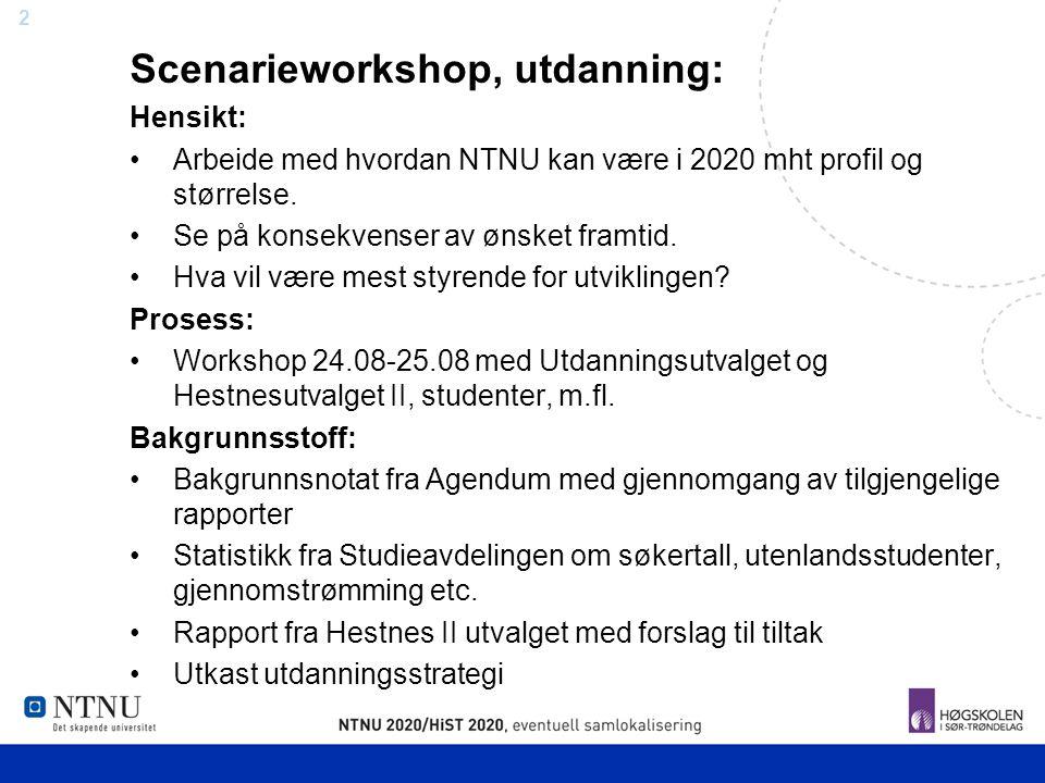 Scenarieworkshop, utdanning: