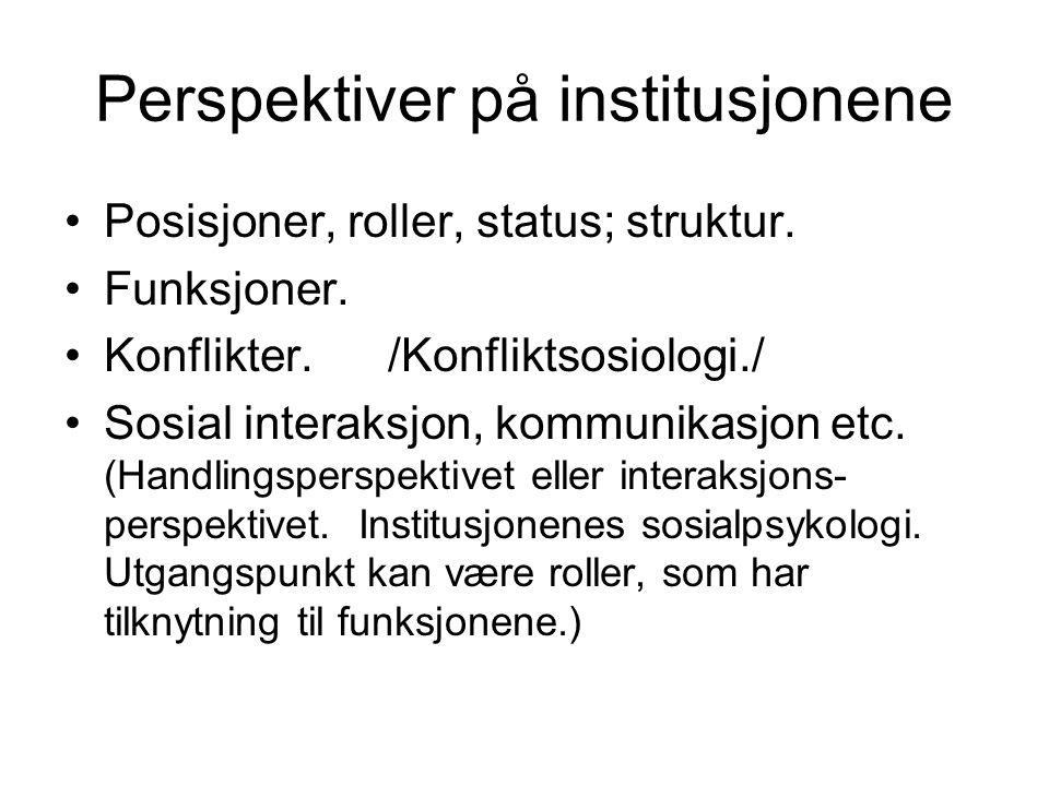 Perspektiver på institusjonene