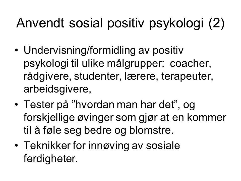 Anvendt sosial positiv psykologi (2)