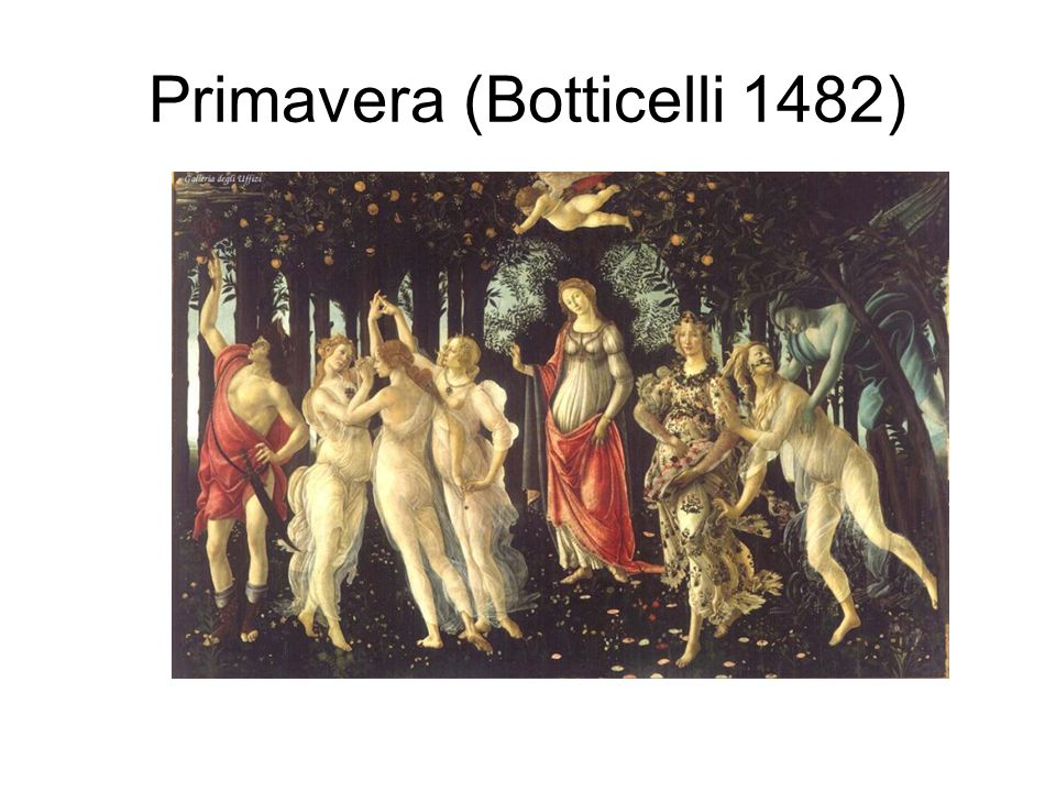 Primavera (Botticelli 1482)
