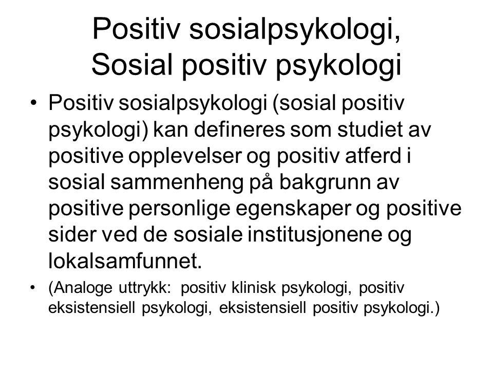 Positiv sosialpsykologi, Sosial positiv psykologi