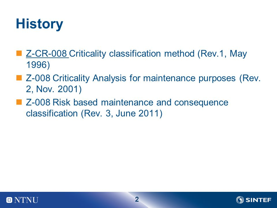 History Z-CR-008 Criticality classification method (Rev.1, May 1996)