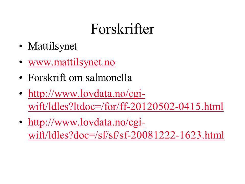 Forskrifter Mattilsynet www.mattilsynet.no Forskrift om salmonella