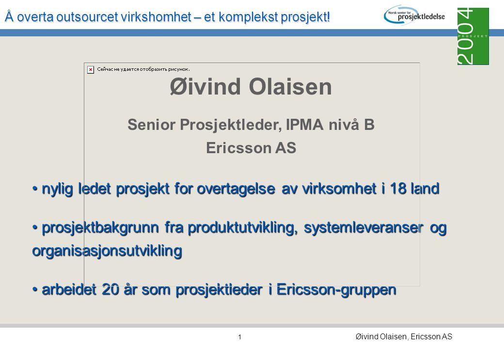 Senior Prosjektleder, IPMA nivå B Ericsson AS