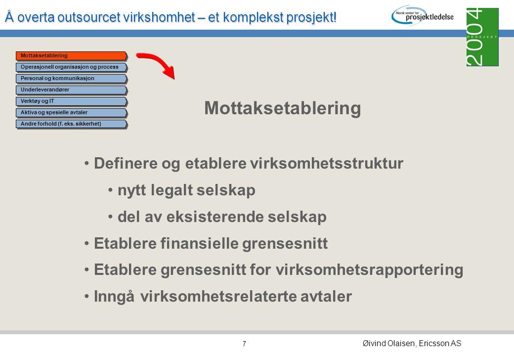 Mottaksetablering Definere og etablere virksomhetsstruktur