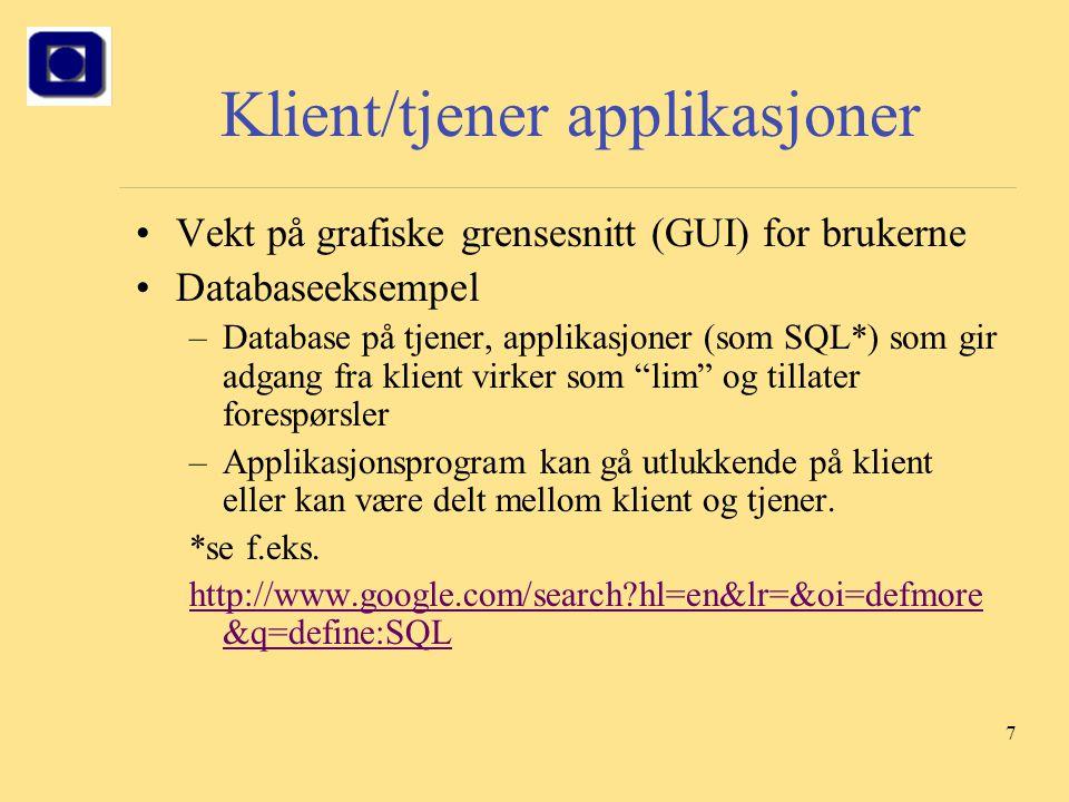 Klient/tjener applikasjoner