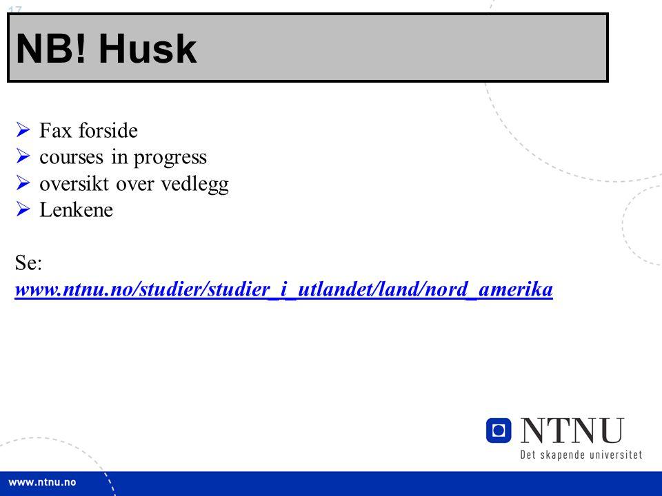 NB! Husk Fax forside courses in progress oversikt over vedlegg Lenkene