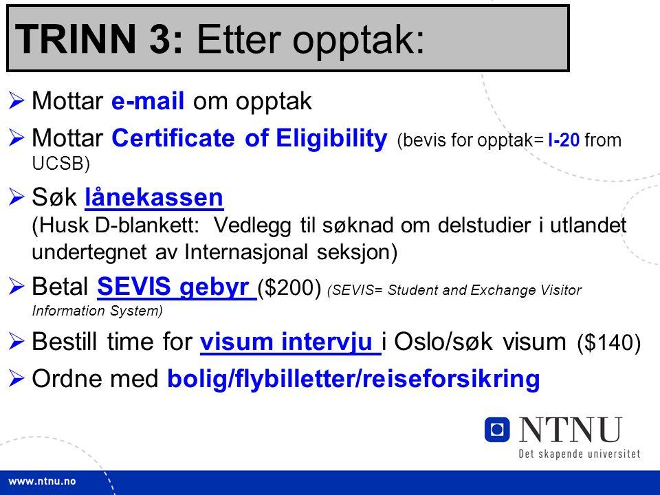 TRINN 3: Etter opptak: Mottar e-mail om opptak