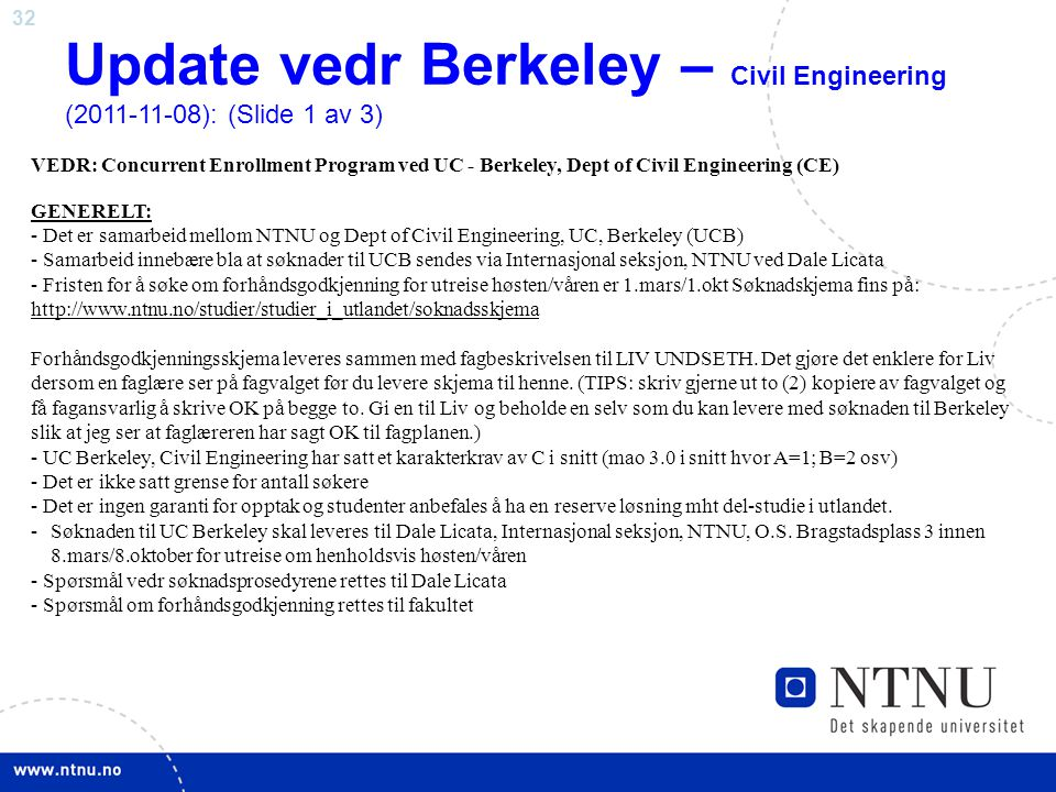 Update vedr Berkeley – Civil Engineering (2011-11-08): (Slide 1 av 3)