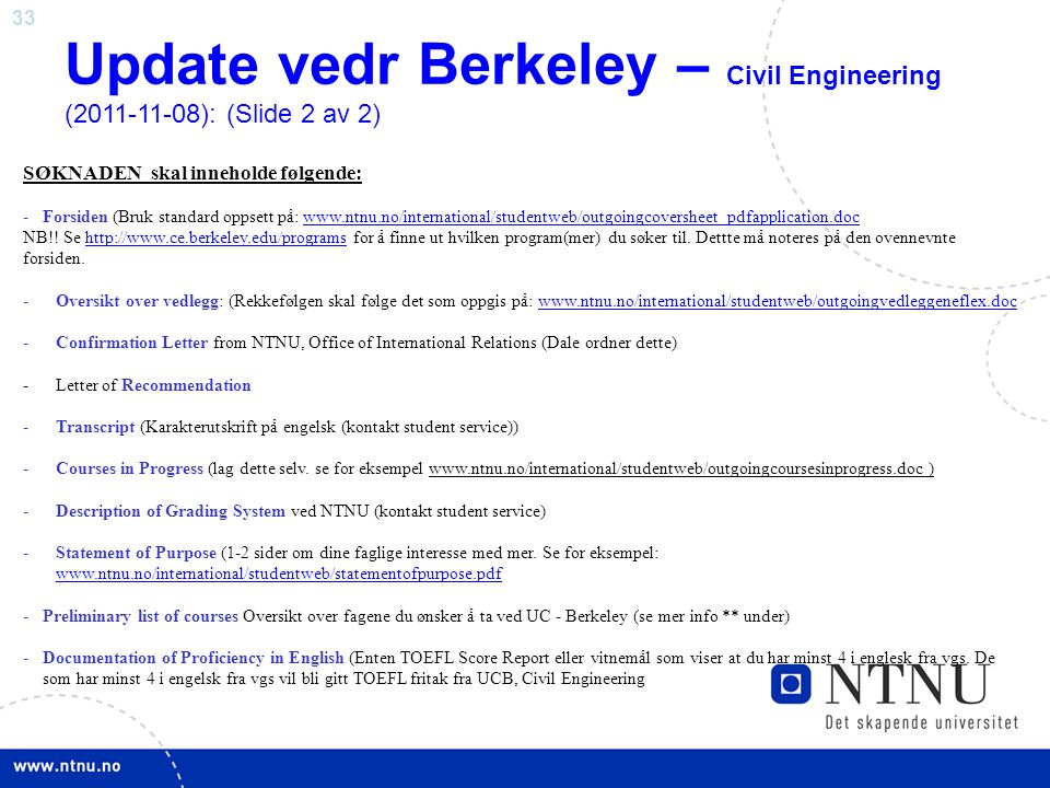 Update vedr Berkeley – Civil Engineering (2011-11-08): (Slide 2 av 2)