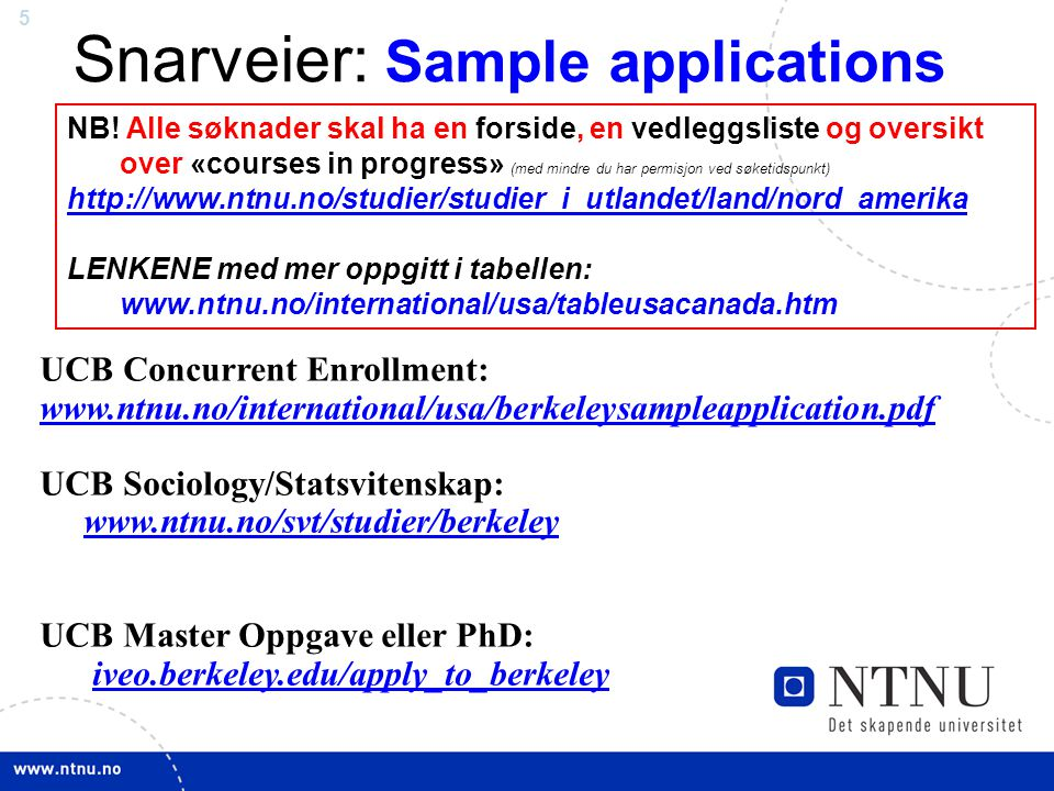 Snarveier: Sample applications
