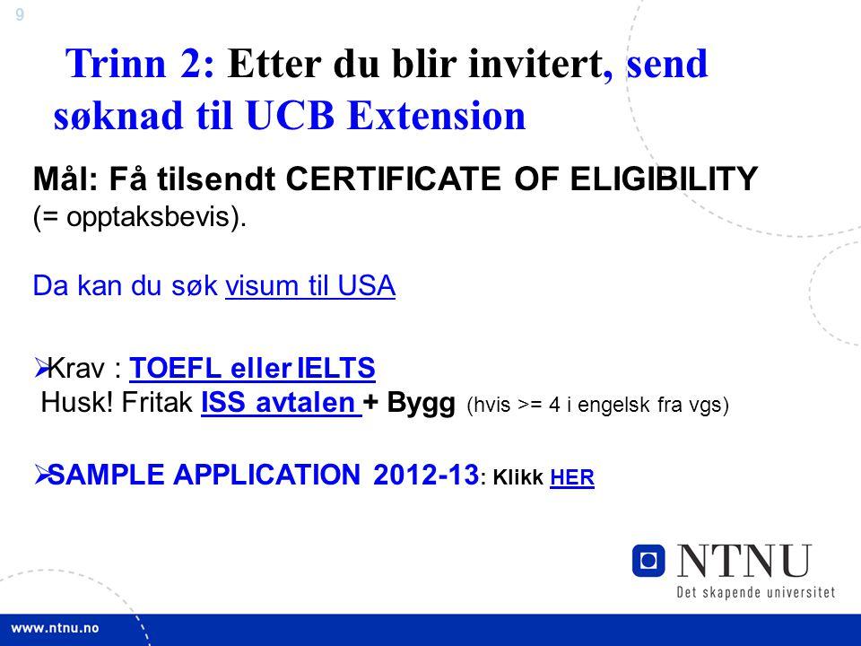 Trinn 2: Etter du blir invitert, send søknad til UCB Extension