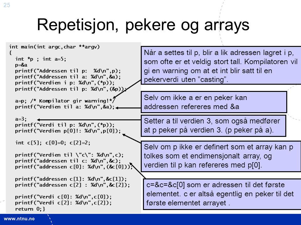 Repetisjon, pekere og arrays