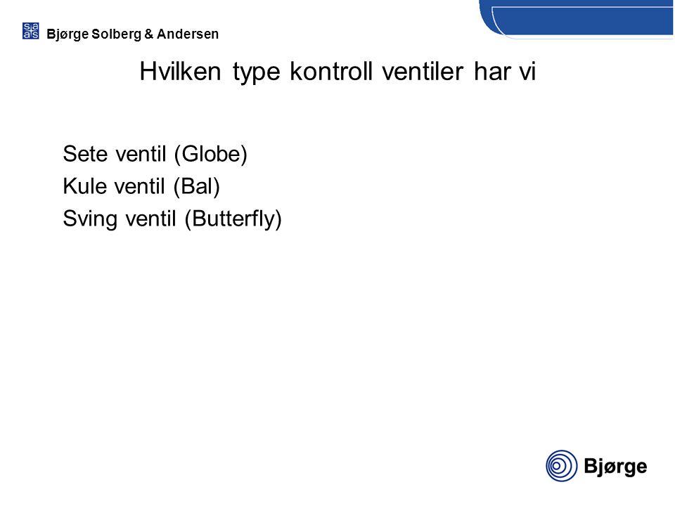 Hvilken type kontroll ventiler har vi